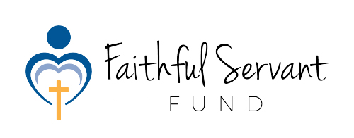 Faithful Servant Fund